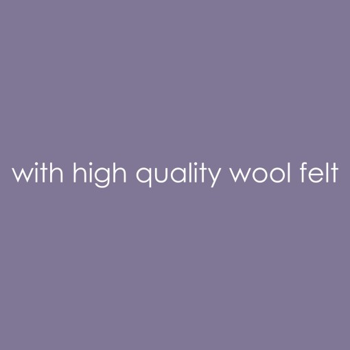 with high quality wool felt